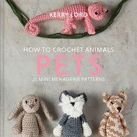 How to Chrochet Animals: Pets